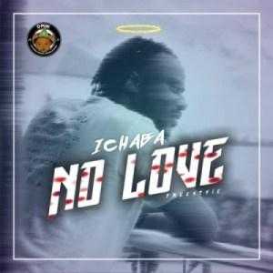 Ichaba - No Love (Freestyle)
